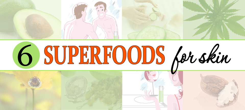 6-superfoods-for-skin